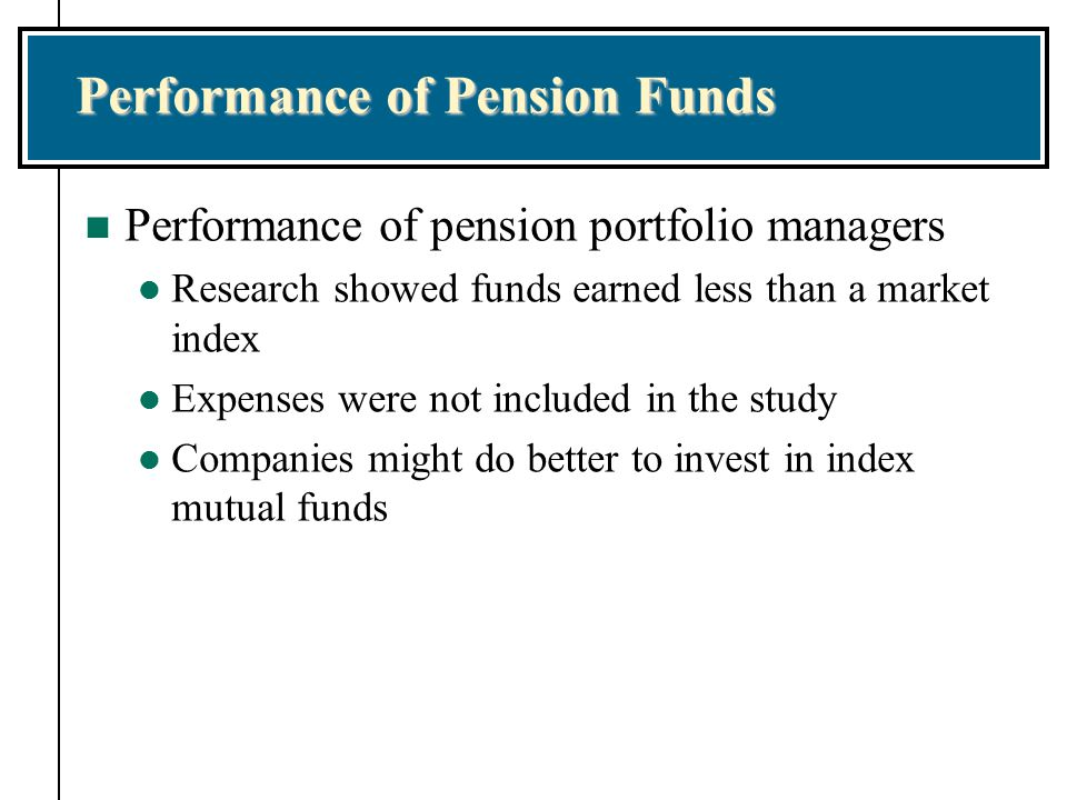 Performance of Pension Funds