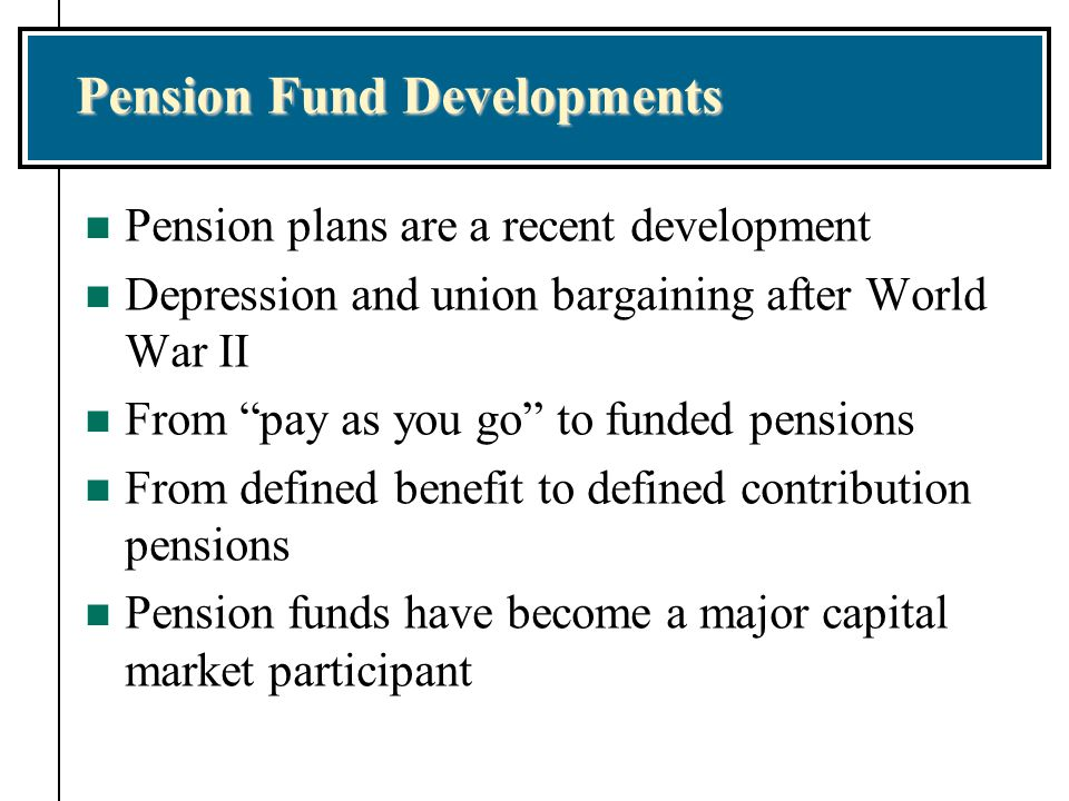 Pension Fund Developments