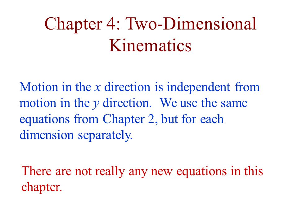 Chapter 4: Two-Dimensional Kinematics