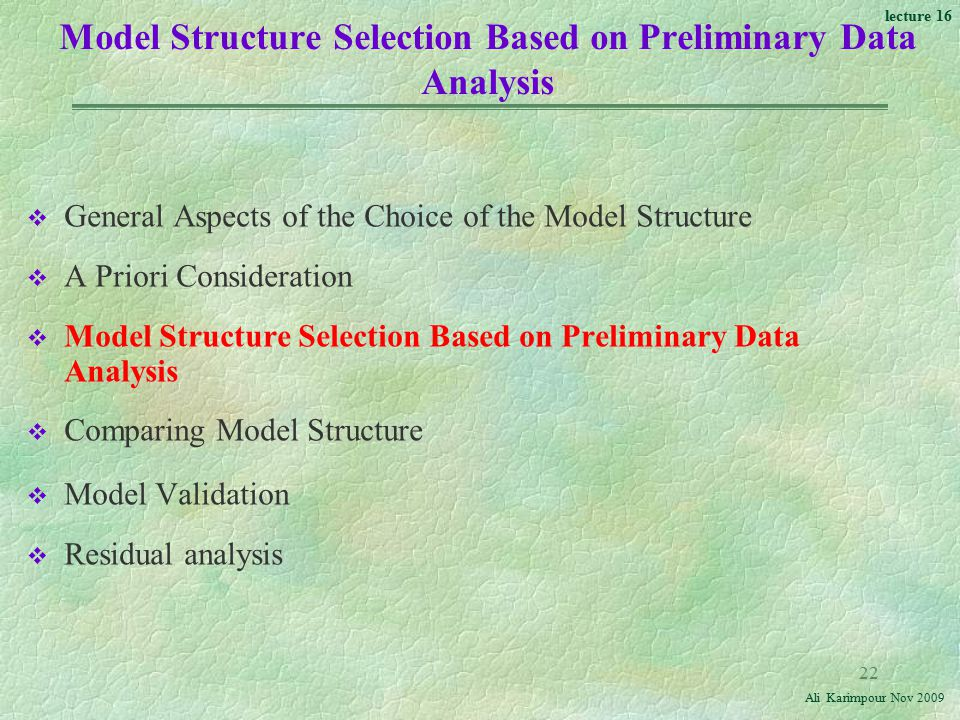 Model Structure Selection Based on Preliminary Data Analysis