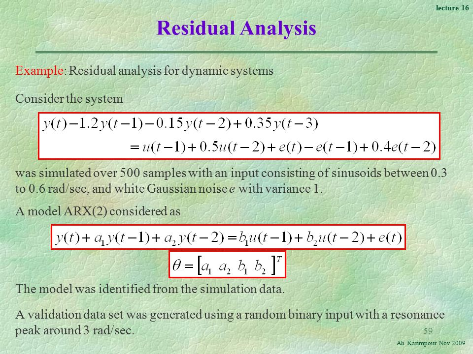 Residual Analysis Example: Residual analysis for dynamic systems