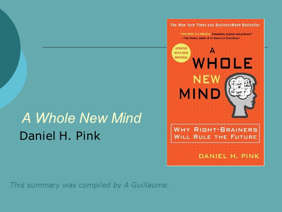 Daniel H Pink A Whole New Mind Ppt Video Online Download