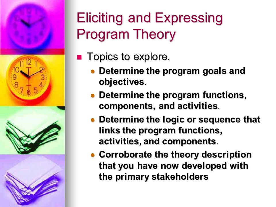 Eliciting and Expressing Program Theory