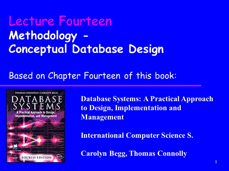 Lecture Fourteen Methodology - Conceptual Database Design
