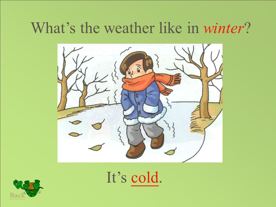 What's the weather like in winter