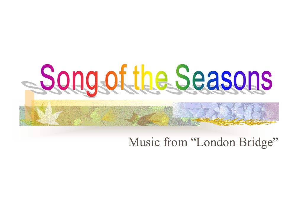 Music from London Bridge