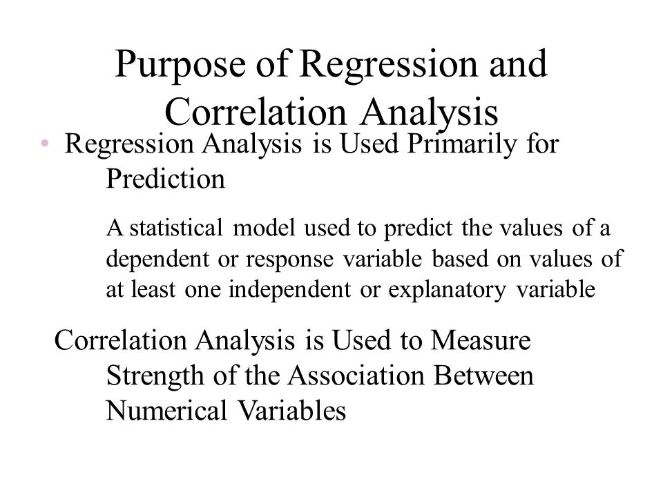 Purpose of Regression and Correlation Analysis