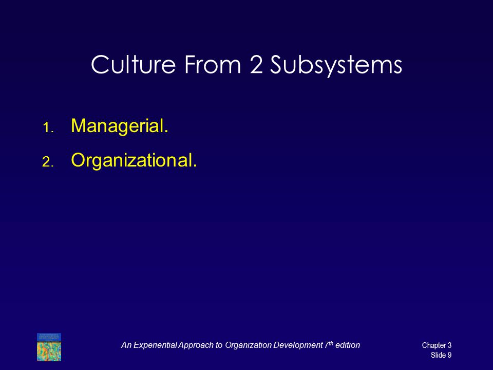 Culture From 2 Subsystems
