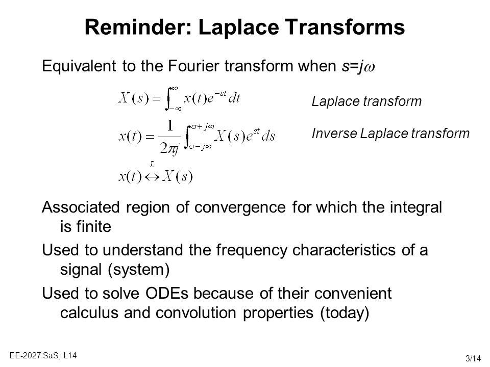 Reminder: Laplace Transforms