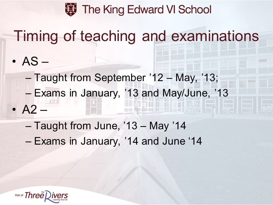 Timing of teaching and examinations