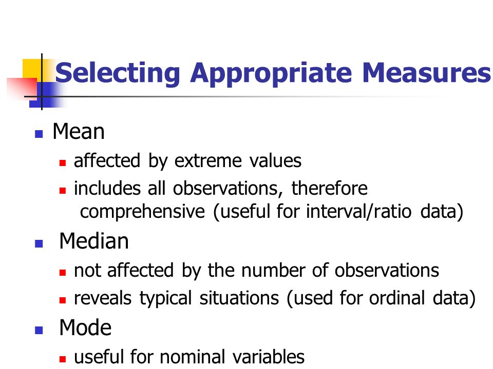 Selecting Appropriate Measures