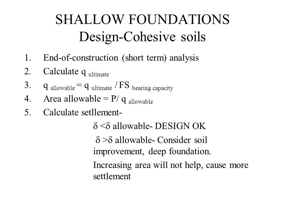 SHALLOW FOUNDATIONS Design-Cohesive soils