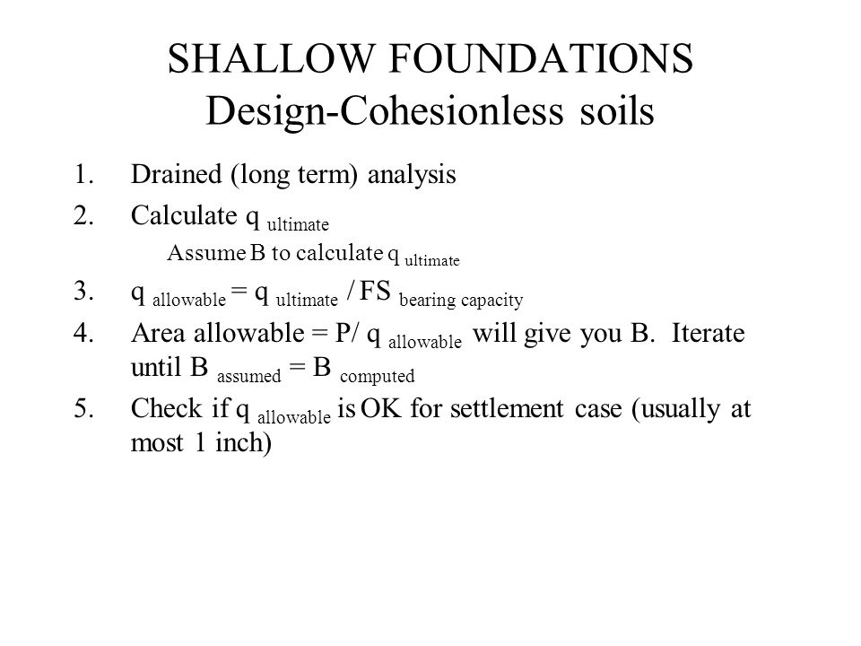 SHALLOW FOUNDATIONS Design-Cohesionless soils