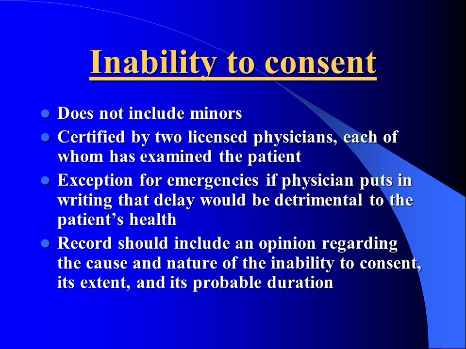 Inability to consent Does not include minors