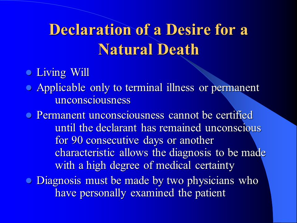 Declaration of a Desire for a Natural Death