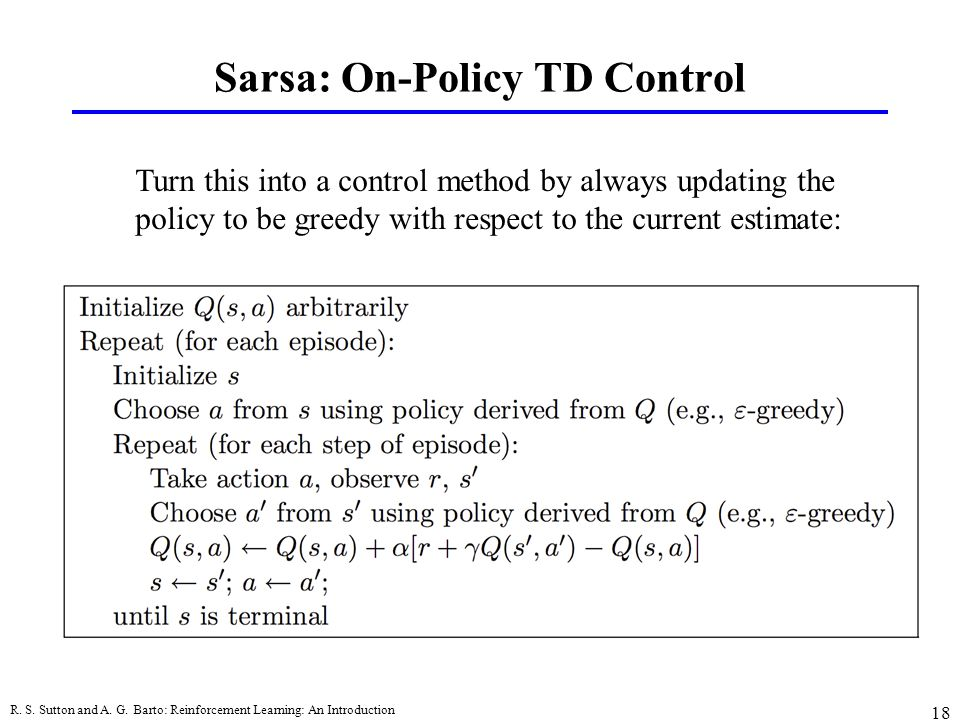 Sarsa: On-Policy TD Control