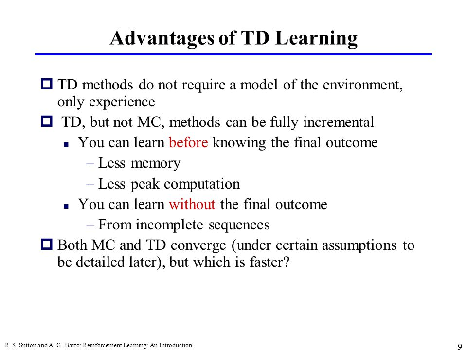 Advantages of TD Learning