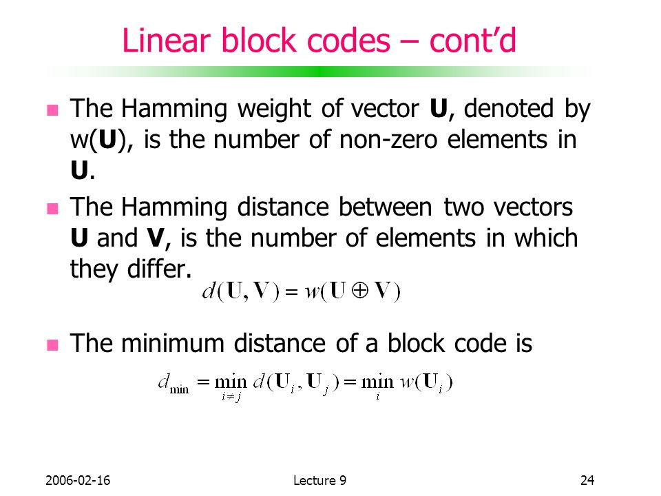 Linear block codes – cont'd