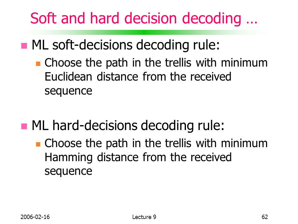 Soft and hard decision decoding …