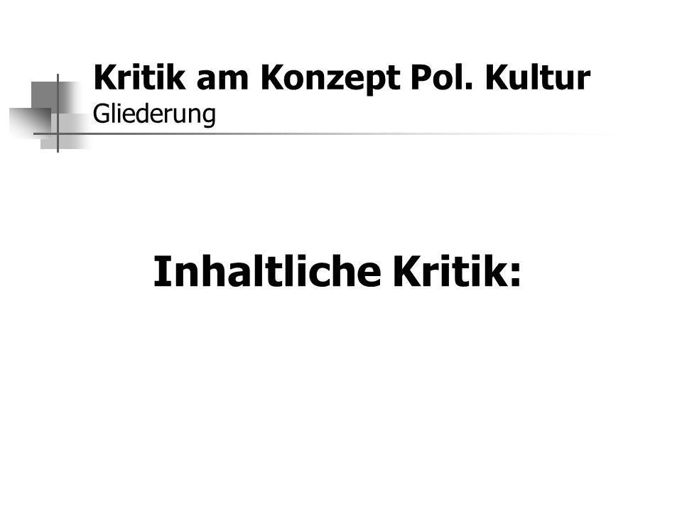 Kritik am Konzept Pol. Kultur Gliederung - ppt download