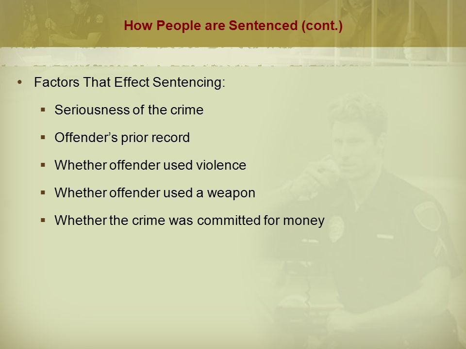 How People are Sentenced (cont.)