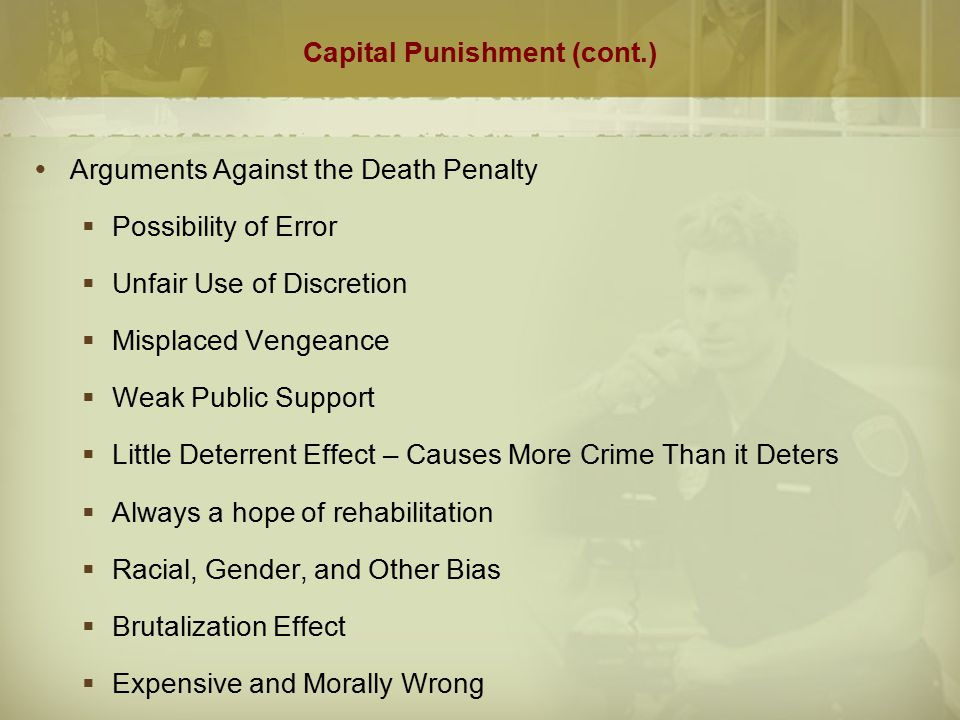 Capital Punishment (cont.)