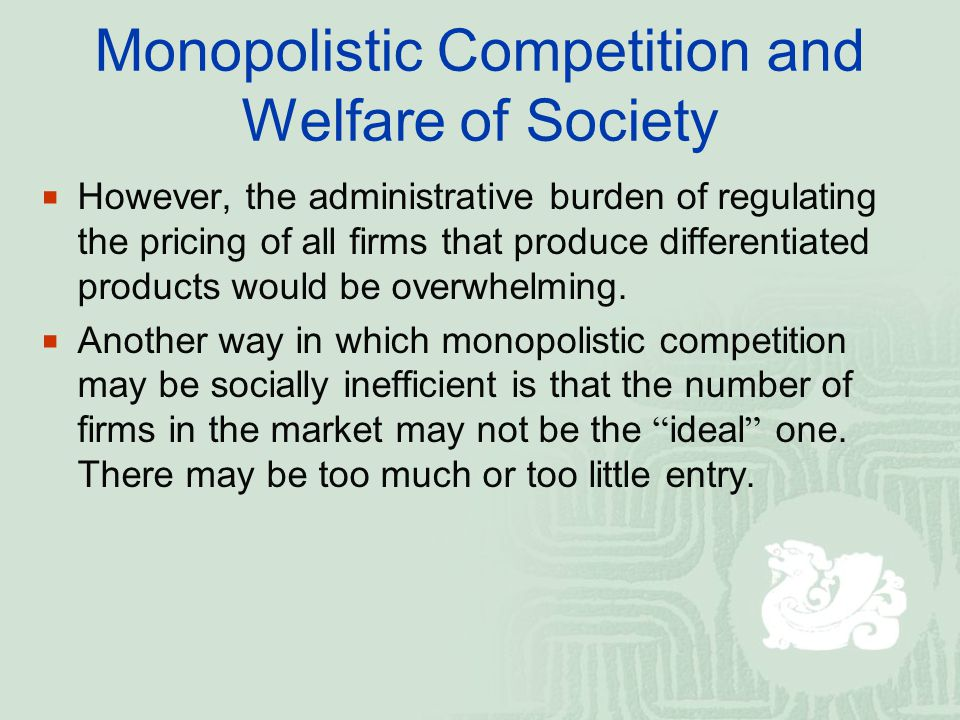 Monopolistic Competition and Welfare of Society