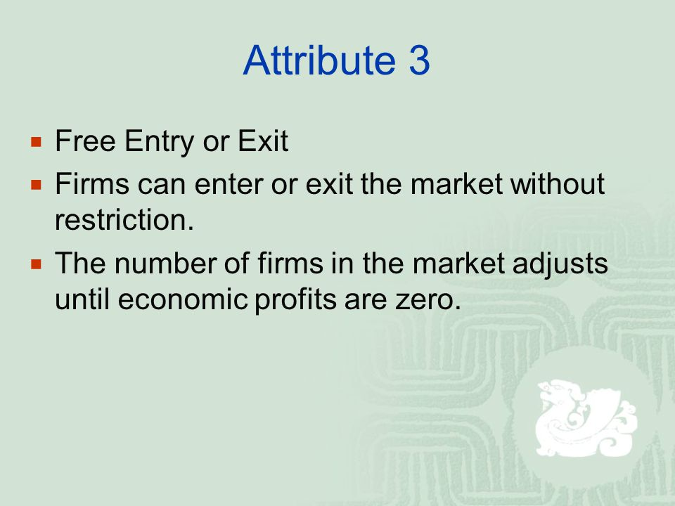 Attribute 3 Free Entry or Exit