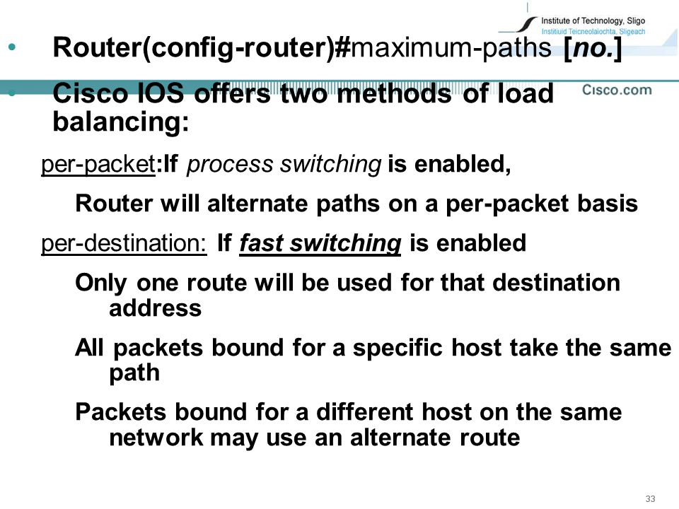 Router(config-router)#maximum-paths [no.]