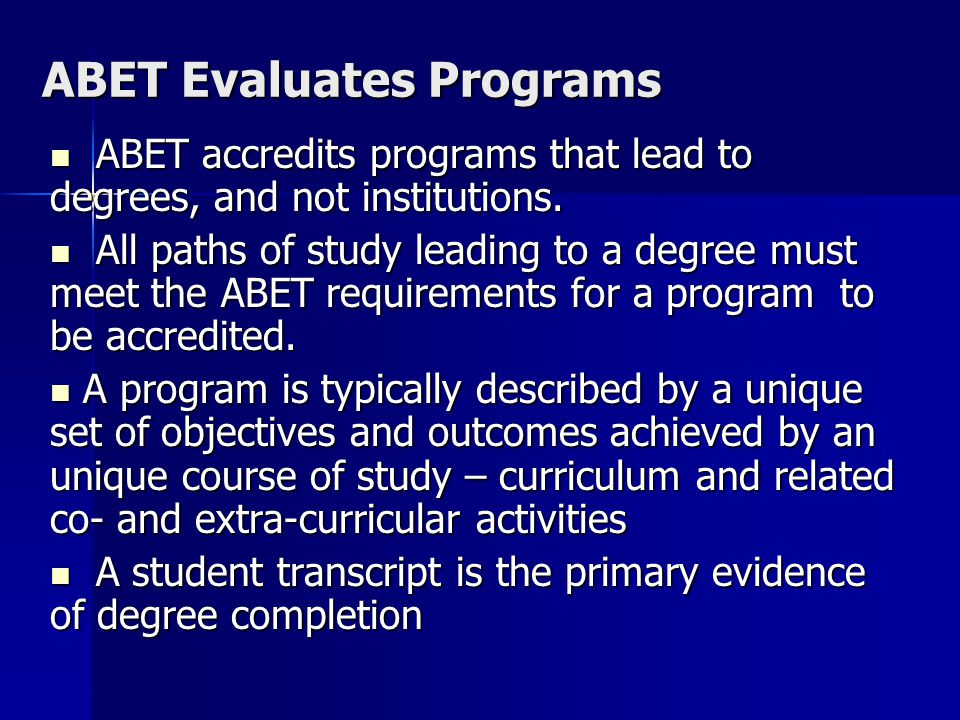 ABET Evaluates Programs