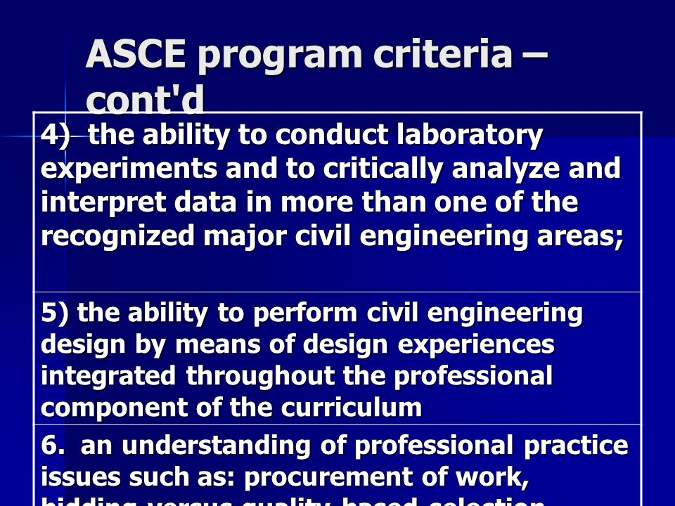 ASCE program criteria – cont d