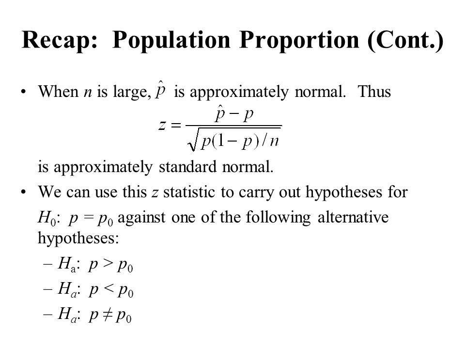 Recap: Population Proportion (Cont.)