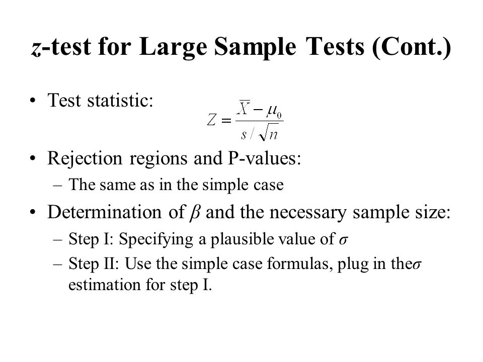 z-test for Large Sample Tests (Cont.)