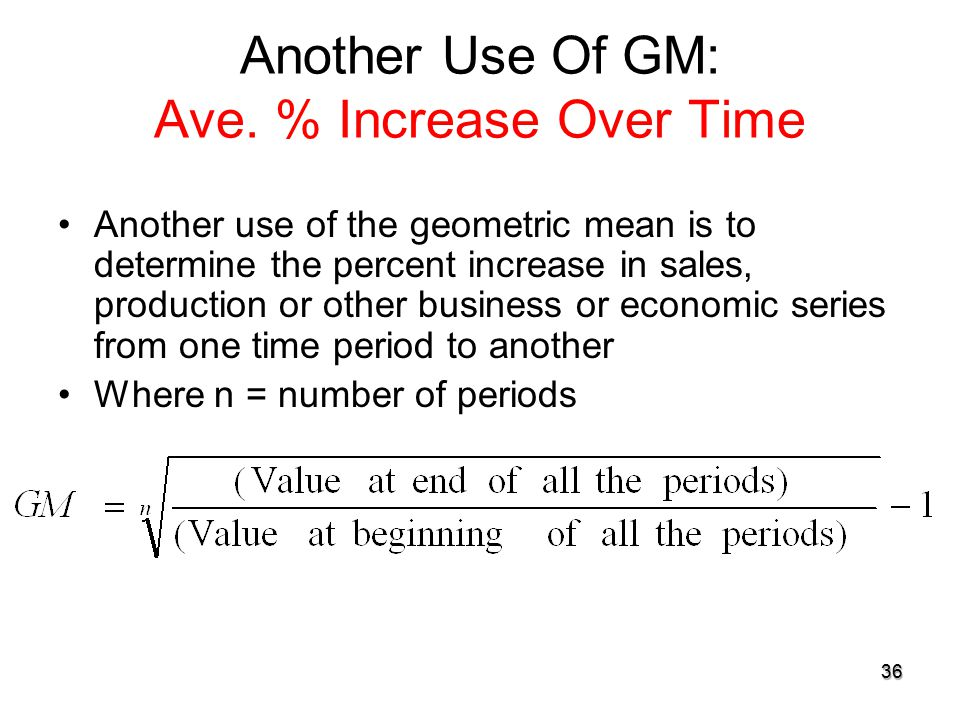 Another Use Of GM: Ave. % Increase Over Time