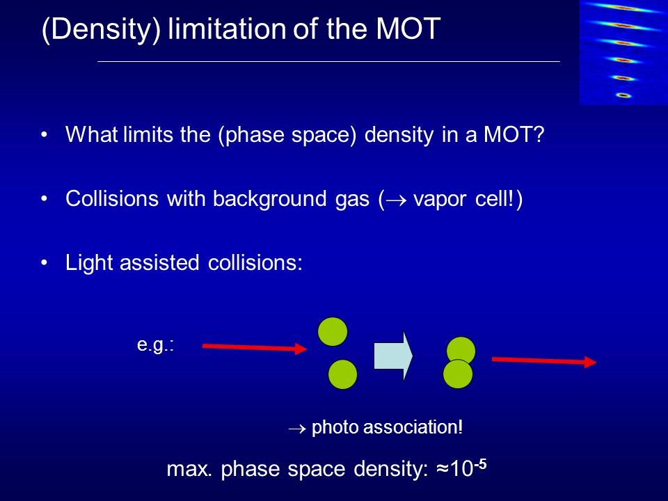 (Density) limitation of the MOT