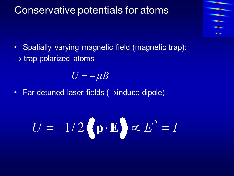 Conservative potentials for atoms