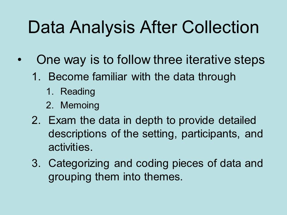 Data Analysis After Collection