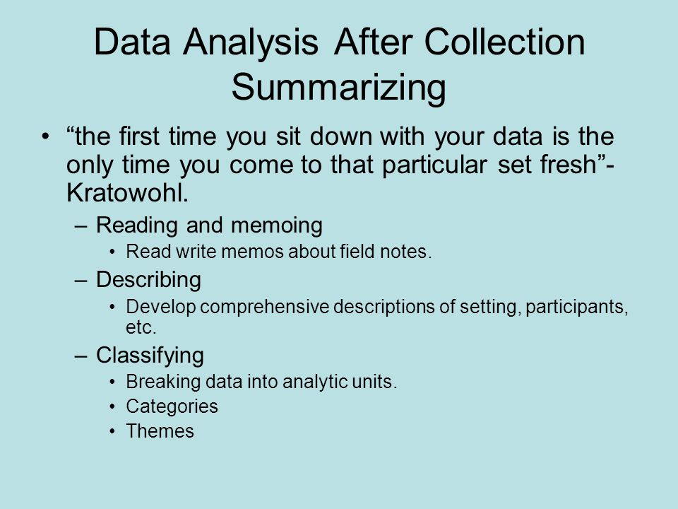 Data Analysis After Collection Summarizing