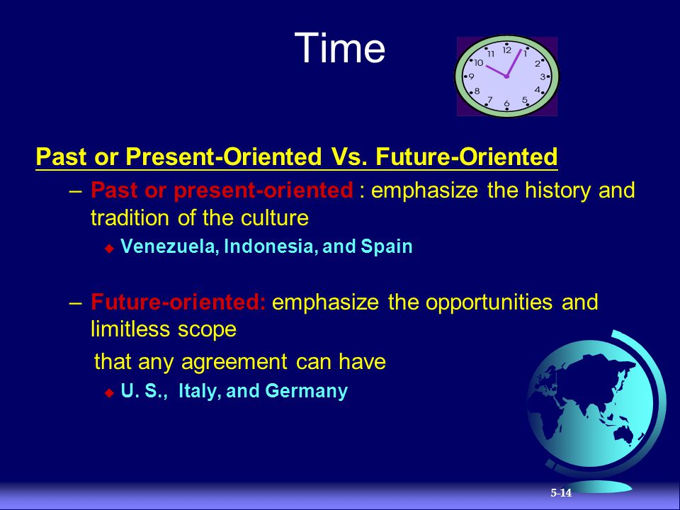 Time Past or Present-Oriented Vs. Future-Oriented