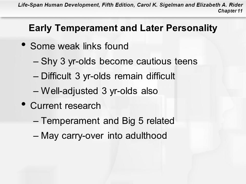 Early Temperament and Later Personality