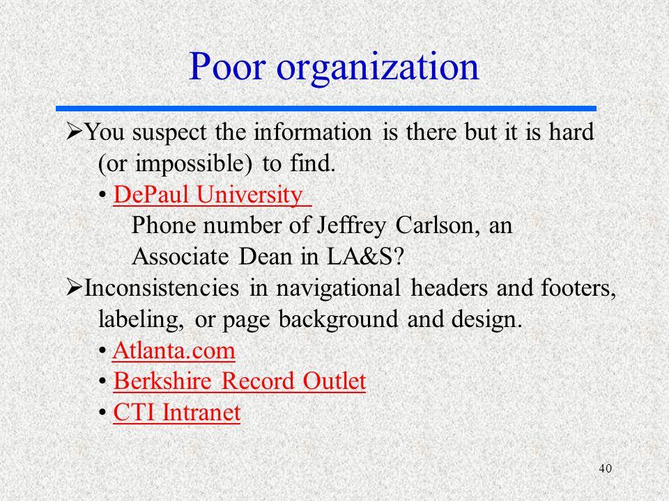 poor organization