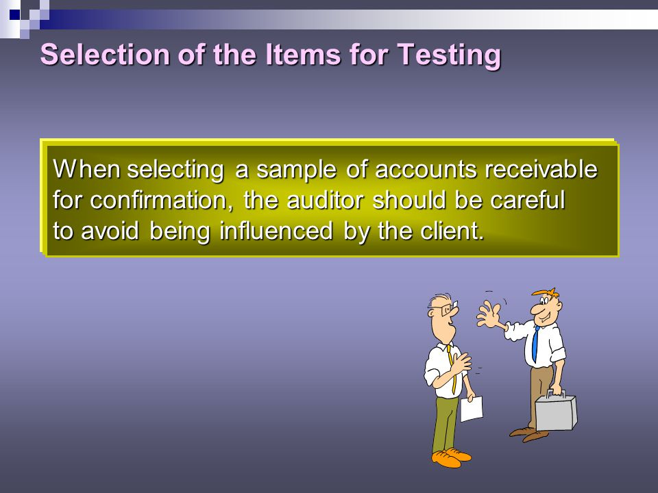 Selection of the Items for Testing