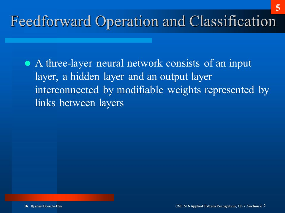 Feedforward Operation and Classification