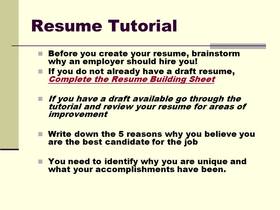 resume tutorial before you create your resume brainstorm why an