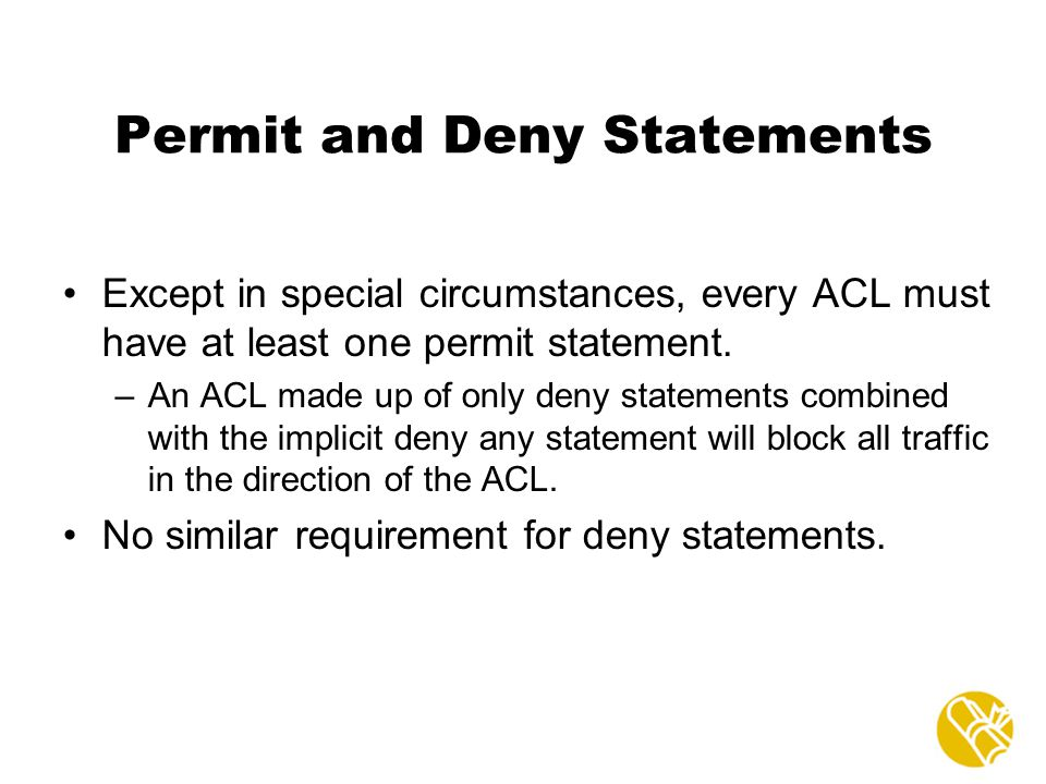 Permit and Deny Statements