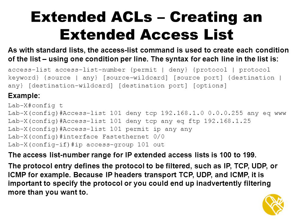 Extended ACLs – Creating an Extended Access List