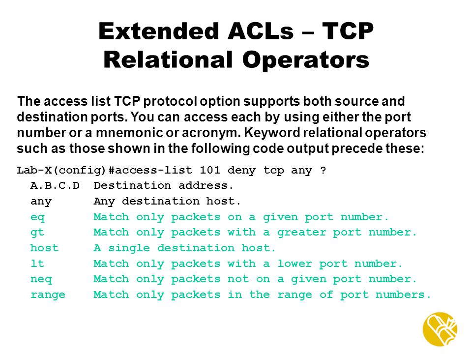 Extended ACLs – TCP Relational Operators