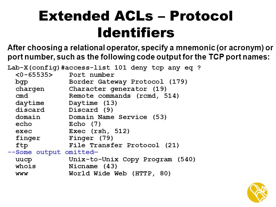 Extended ACLs – Protocol Identifiers