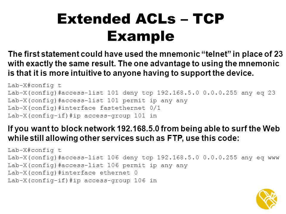 Extended ACLs – TCP Example