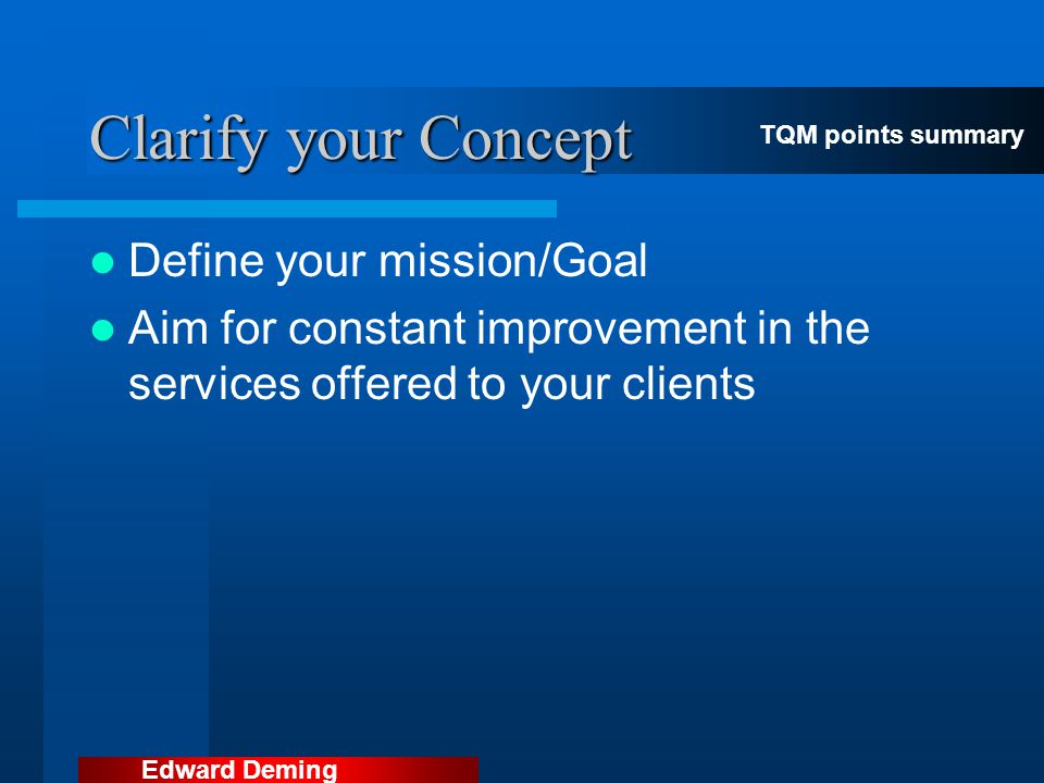 Clarify your Concept Define your mission/Goal